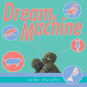 sade-murphy-dream-machine-cover