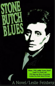 Cover of the book Stone Butch Blues by Leslie Feinberg